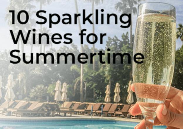 10 Sparkling Wines for Summertime