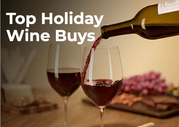 Top Holiday Wine Buys
